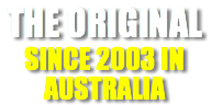 THE ORIGINAL SINCE 2003 IN AUSTRALIA
